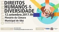 Câmara Municipal de Ubá promove Seminário sobre  Direitos Humanos e Diversidade