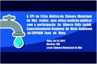 CPI da Crise Hídrica da CMU realiza audição pública na próxima semana