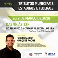 Escola do Legislativo realiza palestra sobre Tributos Municipais, Estaduais e Federais